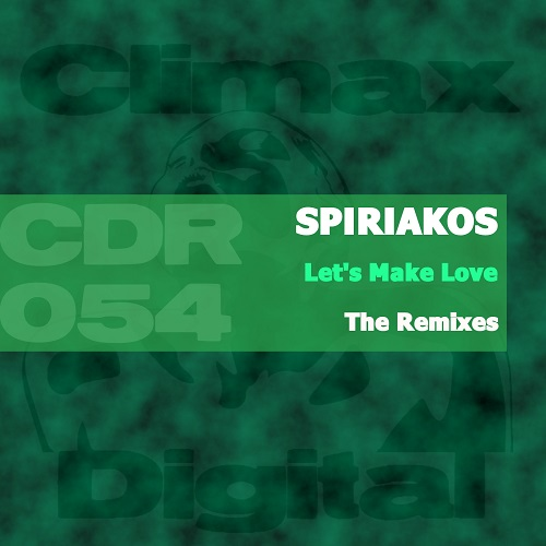 Let's Make Love (The Remixes)