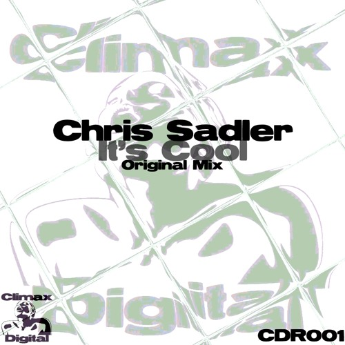 Chris Sadler - It's Cool