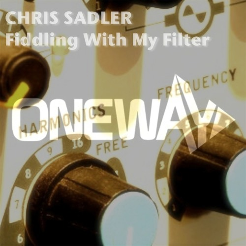 Chris Sadler - Fiddling With My Filter