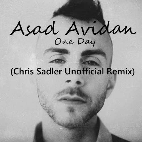 Asad Avidan - One Way (Chris Sadler Unofficial Remix)