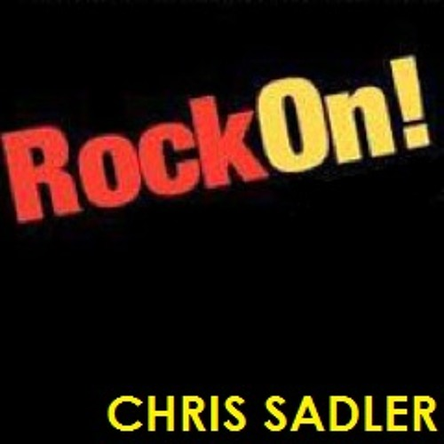 Chris Sadler - Rock On!