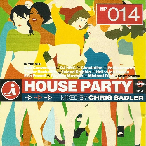 DJ Chris Sadler - House Party 14