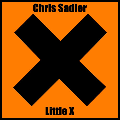 Chris Sadler - Little X